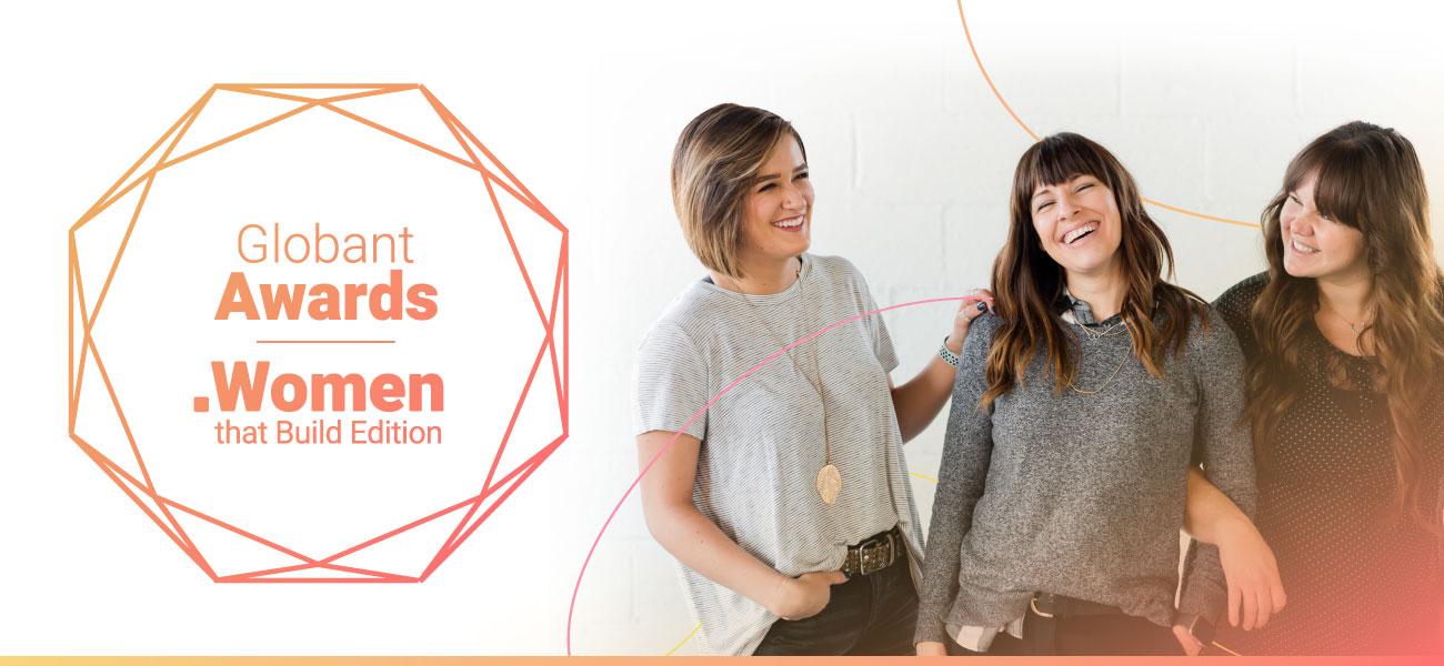 Premios Globant - Edición Mujeres que Construyen