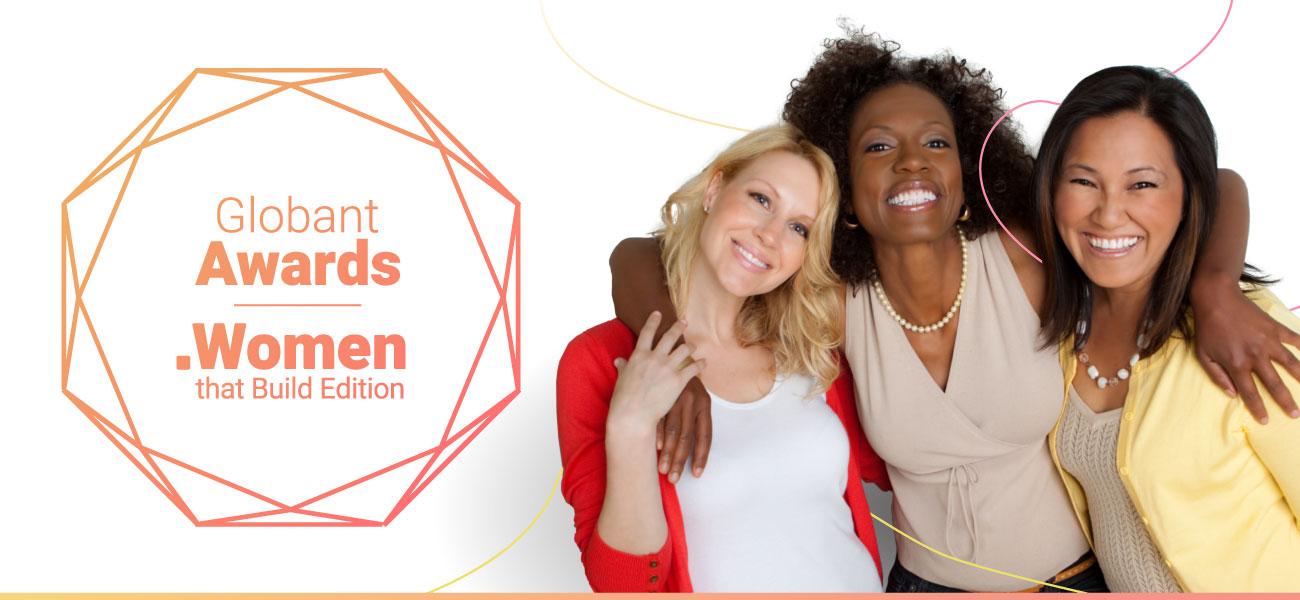 Globant Awards - Women that Build Edition